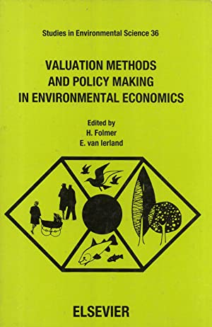 Valuation Methods and Policy Making in Environmental Economics (Studies in Environmental Science, ...