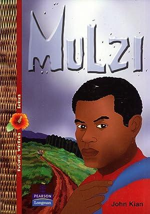 Mulzi (Pacific Writers' Series): Kian, John