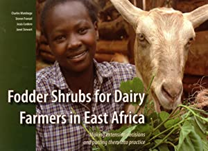 Fodder Shrubs for Dairy Farmers in East Africa: Making Extension Decisions and Putting Them into ...