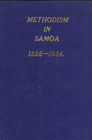 The Methodist Story in Samoa, 1828-1984 (Methodism in Samoa): Allardice, R. W.