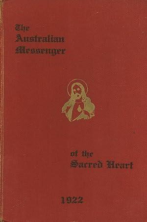 The Australian Messenger of the Sacred Heart 1922 (No. 421, Vol. XXXVI): Boylan, Eustace (editor)