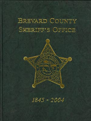 Brevard County Sheriff's Office, 1845-2004: Baumgardner, Randy (editor)