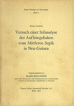 Versuch Einer Stilanalyse Der Aufhängehaken Vom Mittleren Sepik in Neu-Guinea (Basler Beitr&...