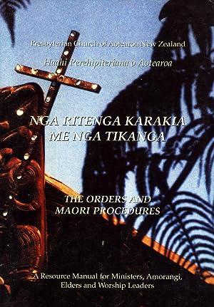 Nga Ritenga Karakia Me Nga Tikanga : The Orders and Maori Procedures: Catherine Goldsmith (...