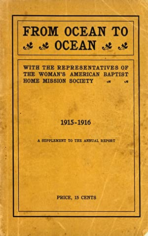 From Ocean to Ocean, with the Representatives of the Woman's American Baptist Home Mission ...