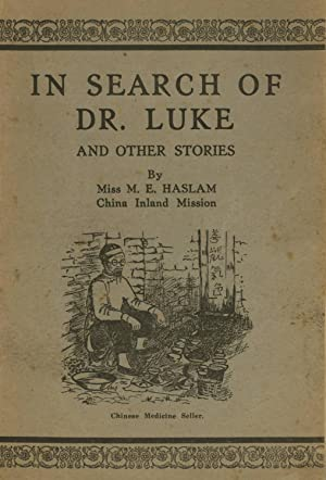 In Search of Dr. Luke and Other Stories: Haslam, M. E.