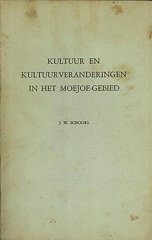 Kultuur en Kultuurveranderingen in het Moejoe-Gebied: Schoorl, Johan WIllem