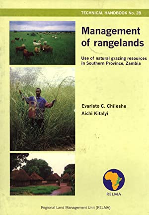 Management of Rangelands: Use of Natural Grazing Resources in Southern Province, Zambia (Technical ...