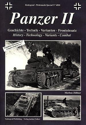 Panzer II: History, Technology, Variants, Combat := Geschichte - Technik - Varianten - Fronteinsatz...