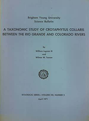 A Taxonomic Study of Crotaphytus collaris Between the Rio Grande and Colorado Rivers (Science ...
