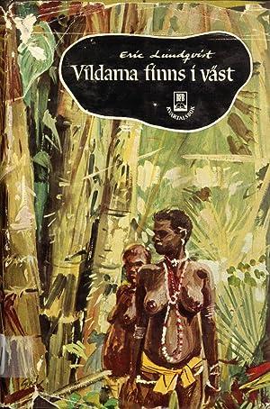 Vildarna Finns i Väst (Bonniers Folkbibliotek): Lundqvist, Eric