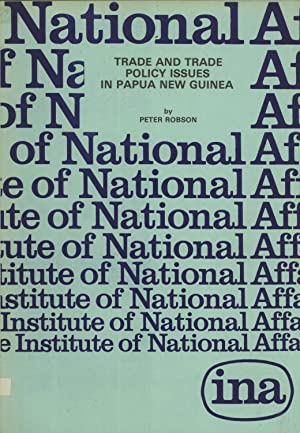Trade and Trade Policy Issues in Papua New Guinea (Discussion Paper No. 21): Robson, Peter