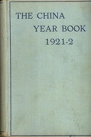 The China Year Book 1921-2: Woodhead, H. G. W. (editor)