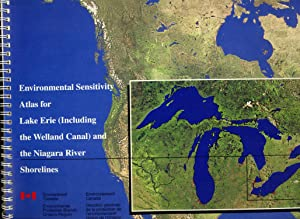 Environmental Sensitivity Atlas for Lake Erie (Including the Welland Canal) and the Niagara River ...