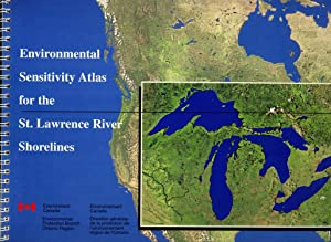 Environmental Sensitivity Atlas for the St. Lawrence River Shorelines: Philip Baker & Steve Clement...