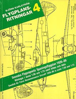 Svenska Flygvapnets Spaningsflygplan 1926-86: Ritningar i Skala 1:50 och 1:72 Samt Bilder och Data ...