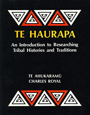 Te Haurapa: An introduction to researching tribal histories and traditions (Historical guides ...
