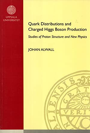Quark Distributions and Charged Higgs Boson Production: Studies of Proton Structure and New Physics...