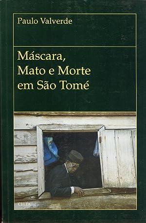 Máscara, Mato e Morte em São Tomé: Textos Para uma Etnografia de São ...