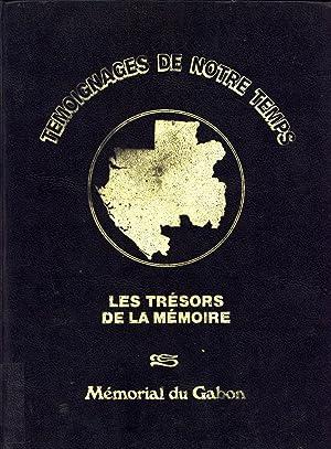 Les Trésors de la Mémoire (Témoignages de Notre Temps): Société Internationale...