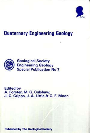 Quaternary Engineering Geology: Proceedings of the 25th Annual Conference of the Engineering Group ...