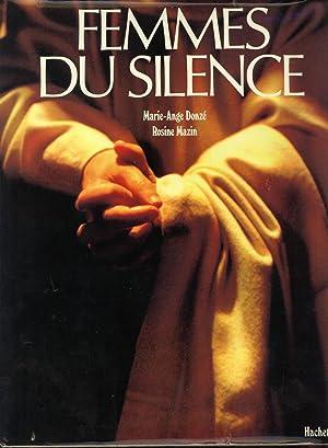 Femmes Du Silence: Marie-Ange Donz� (author); Rosine Mazin (photography)