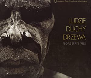 Ludzie Duchy Drzewa := People Spirits Trees: Anna Urbanscy (Author) , Jakub Urbanscy (Author) , ...
