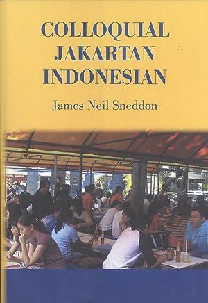 Colloquial Jakartan Indonesian (Pacific Linguistics, 581): Sneddon, James Neil