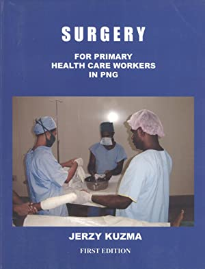 Surgery for Primary Health Care Workers in PNG: Kuzma, Jerzy