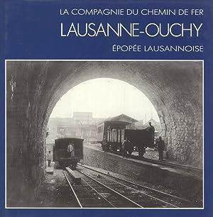 La Compagnie Du Chemin De Fer Lausanne-Ouchy: Épopée Lausannoise: Jean Paillard, ...