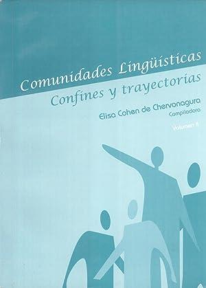 Comunidades Lingüísticas: Confines y Trayectorias. Volumen 2: Elisa B. Cohen de ...