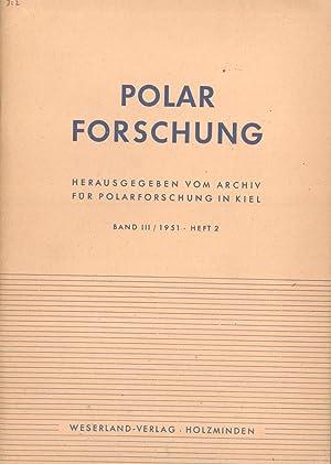 Polarforschung, Band 3/1951, Heft 2: Archiv für Polarforschung in Kiel (editor)