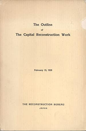 The Outline Of The Capital Reconstruction Work