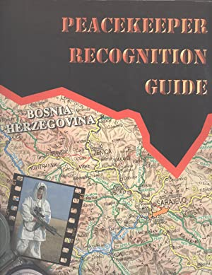 Peacekeeper Recognition Guide, Volume 2: Peucelle, Nicolas