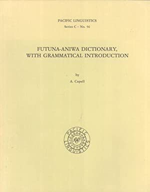 Futuna-Aniwa Dictionary, with Grammatical Introduction: Capell, Arthur