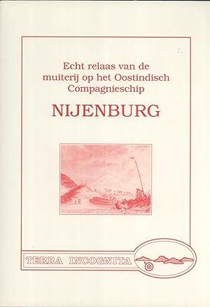 Echt relaas van de muiterij op het Oostindisch Compagnieschip: Nienke de Jonge; Leonoor Kuijk; ...