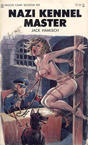 Nazi Kennel Master (Prison Camp Books, 109): Hamisch, Jack