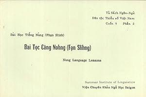 Nung Language Lessons / Bai Toc Cang Nohng (Fan Slihng) / Bai Hoc Tieng Nung (Phan Slinh)...