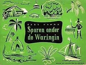 Sporen onder de Waringin: Babs Kamma (Author); H. C. van Eck (Illustrator)