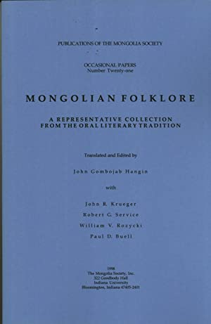 Mongolian Folklore: A Representative Collection From the: John Gombojab Hangin