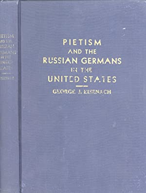 Pietism and the Russian Germans in the United States: Eisenach, George J.