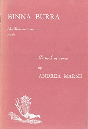 Binna Burra: The Mountains and Its People, a Book of Verse: Marsh, Andrea