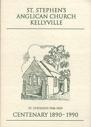 St. Stephen's Anglican Church Kellyville: Centenary, 1890-1990: E. J. Rodger's-Falk