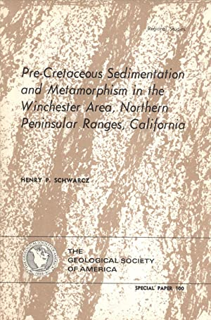 Pre-Cretaceous Sedimentation and Metamorphism in the Winchester Area, Northern Peninsular Ranges, ...