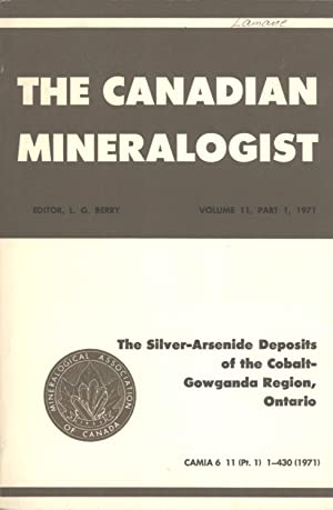 The Silver-Arsenide Deposits of the Cobalt-Gowganda Region, Ontario (The Canadian Mineralogist: ...