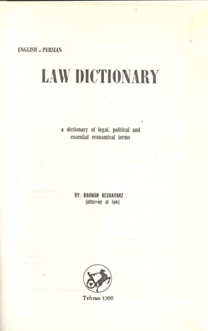 English-Persian Law Dictionary: A Dictionary of Legal, Political and Essential Economical Terms := ...