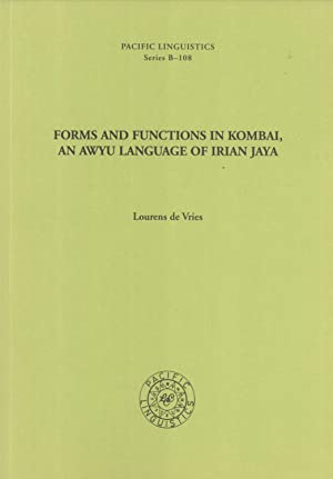 Forms and Functions in Kombai, an Awyu: Lourens de Vries