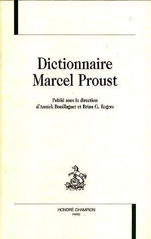 Dictionnaire Marcel Proust: Annick Bouillaguet, Brian