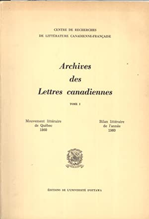 Mouvement Littéraire Québec de 1860: Bilan Littéraire de l'Année ...