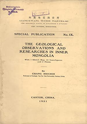The Geological Observations and Researches in Inner Mongolia (Special Publication, 9): Chang ...
